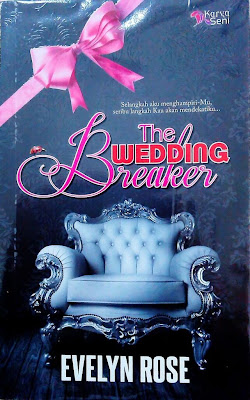 Novel Ariana Rose The Wedding Breaker DOWNLOAD DRAMA