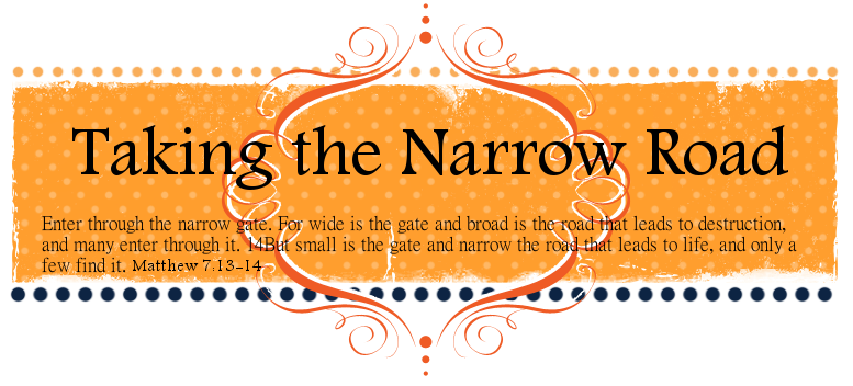 Taking the Narrow Road