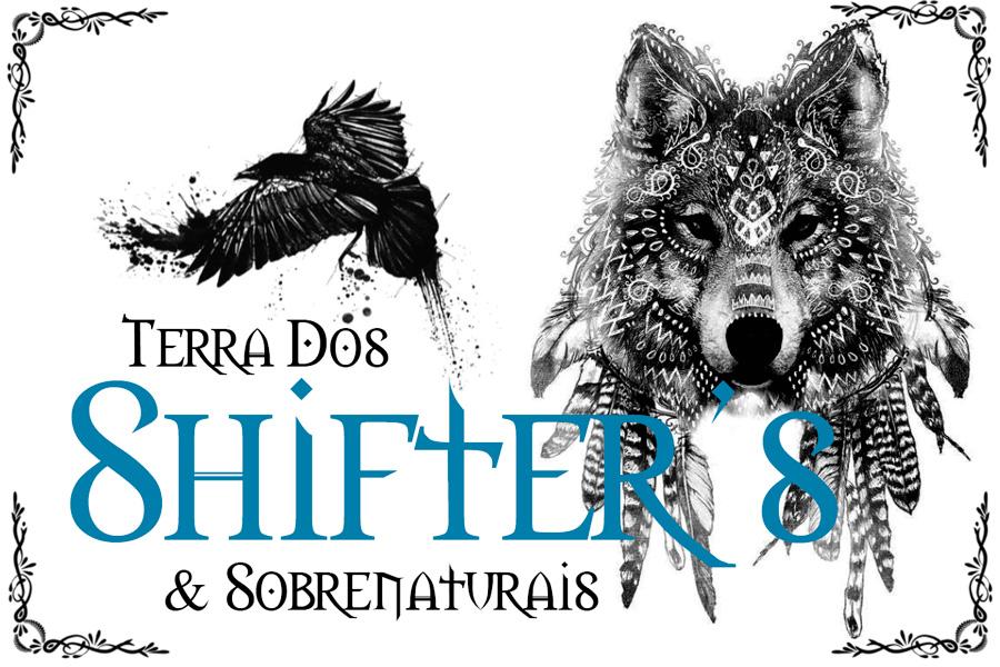 Terra dos Shifter's and Sobrenatural