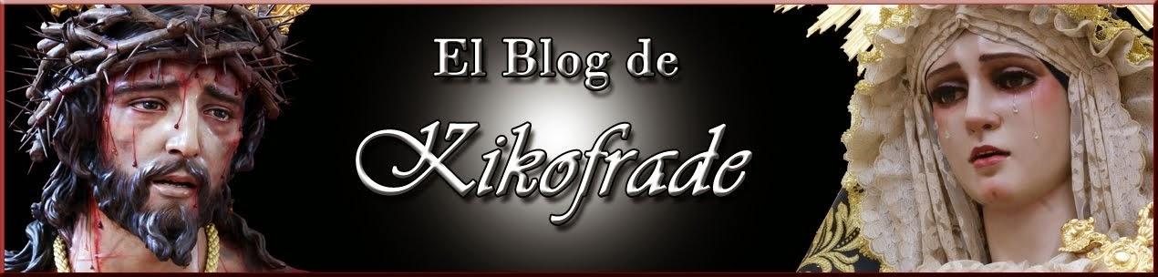 El Blog de Kikofrade