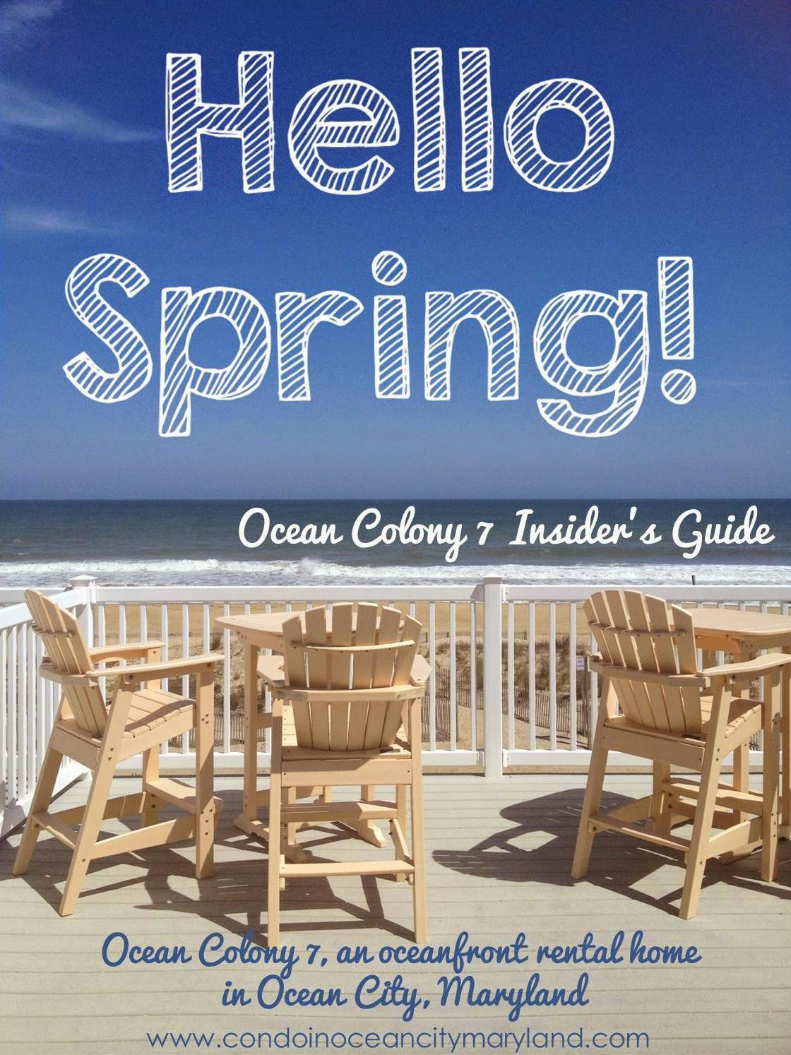 Hello Spring!  Ocean Colony 7 Spring Insider's Guide