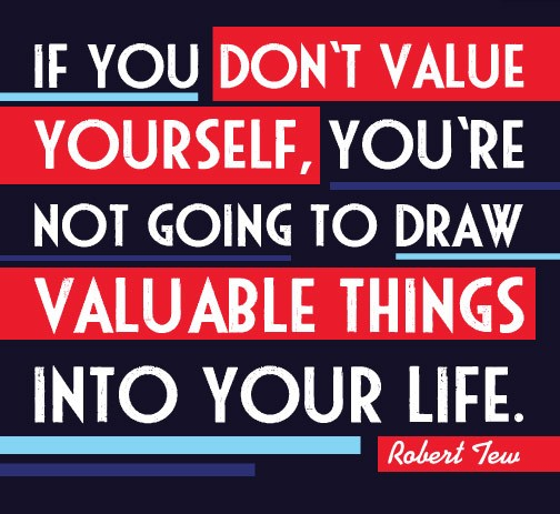 Value Yourself First Life Quotes And Sayings Custom Value Of Life Quotes