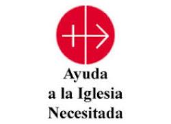 AYUDA A LA IGLESIA NECESITADA