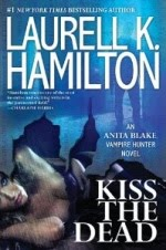 ***Currently Reading***   Kiss The Dead - Anita Blake Series