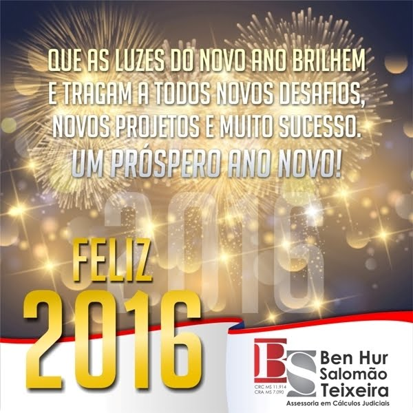 Ben Hur Salomão Teixeira deseja um Feliz 2016!