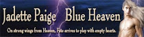 My Novel: Blue Heaven