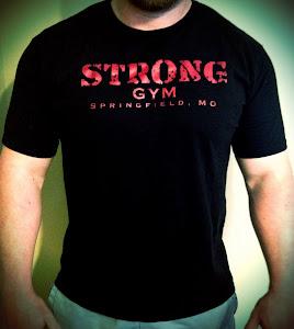 Strong Gym Tee Shirt!