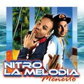 Nitro & La Melodia - Meneito