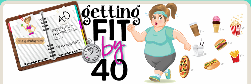 Getting Fit By 40