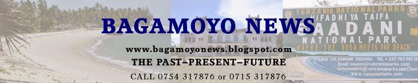 Bagamoyo News