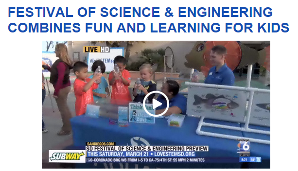 http://www.sandiego6.com/news/seen-on-6/Festival-of-Science--Engineering-combines-fun-and-learning-for-kids-296920711.html