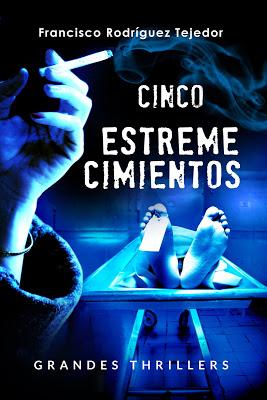 """""""CINCO ESTREMECIMIENTOS""""  SUSPENSE, ROMANCE Y ORIGINALIDAD."""