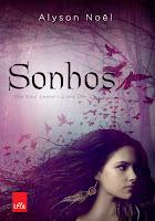 Capa do livro Sonhos - The Soul Seekers, livro 1, de Alyson Noël (LeYa)