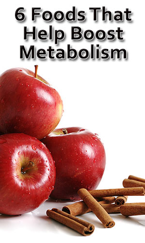 6 Foods That Help Boost Metabolism