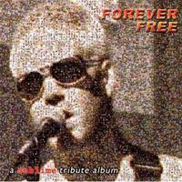 [2006] - Forever Free [Tribute]