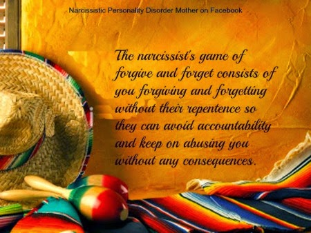 Narcissistic Mother's Forgive and Forget quote by Gail Meyers