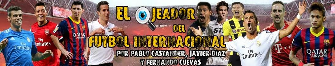 EL OJEADOR DEL FUTBOL INTERNACIONAL