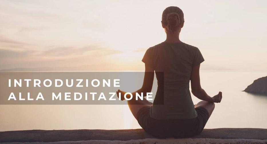 Introduzione alla Meditazione