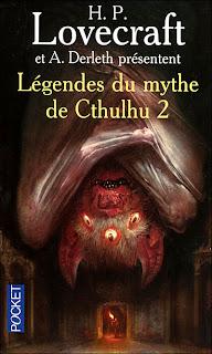 Légendes du mythe de Cthulhu Tome 2 - Lovecraft