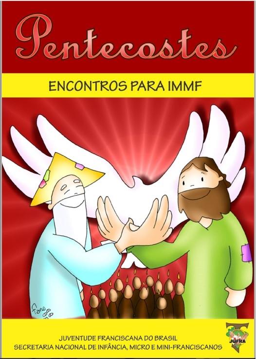 CARTILHA DE CELEBRAÇÃO DE PENTECOSTES IMMF