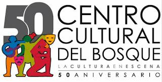 50 Aniversario del Centro Cultural del Bosque