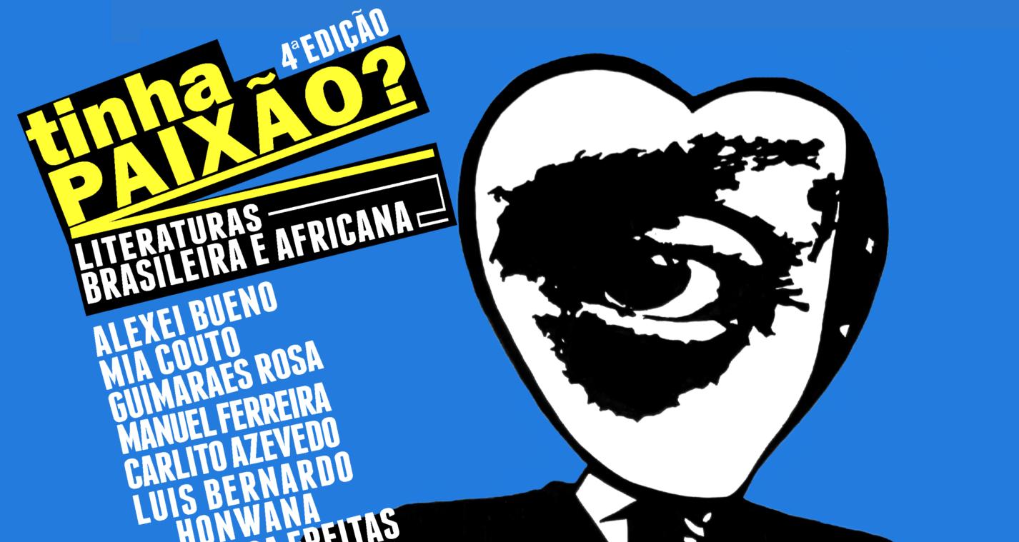 """Colóquio Interartes de Literatura Brasileira e Africana """"Tinha Paixão?"""""""