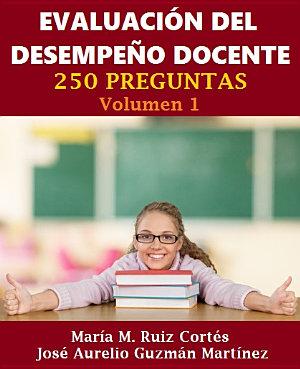"""Libro """"Evaluación del Desempeño Docente. 250 preguntas. Volumen. 1."""""""