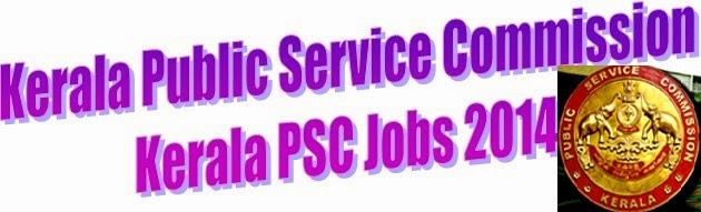 Kerala PSC Exam 2014: Notifications, Syllabus, Results