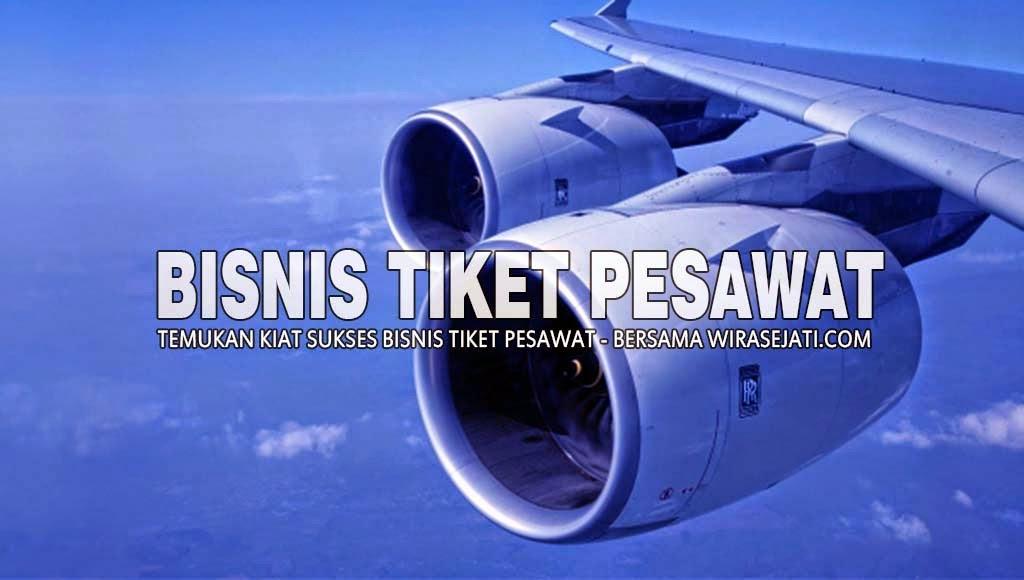 Bisnis Tiket Pesawat