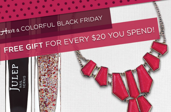 Black Friday Subscription Box Deals - Free Gift with Every $20 You Spend at Julep
