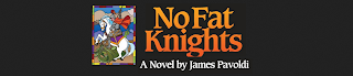 http://www.barnesandnoble.com/w/no-fat-knights-james-pavoldi/1115577231?ean=9781481904308