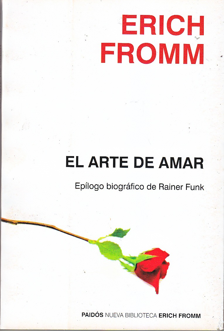 El amor maduro - Erich Fromm