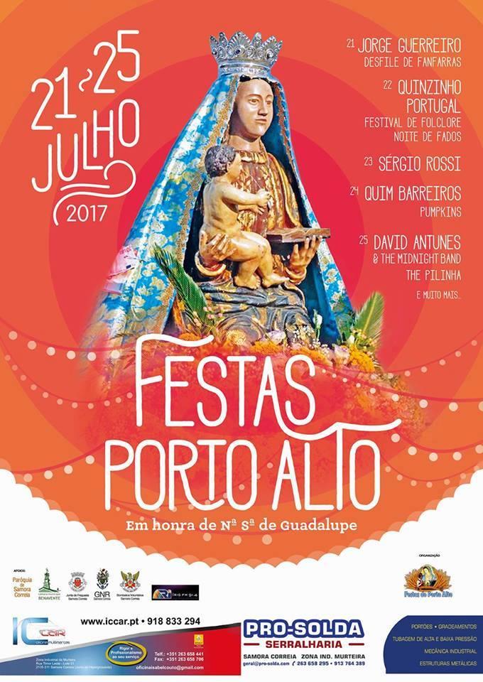 PORTO ALTO : Festa em Honra de Nª Srª da Guadalupe 2017