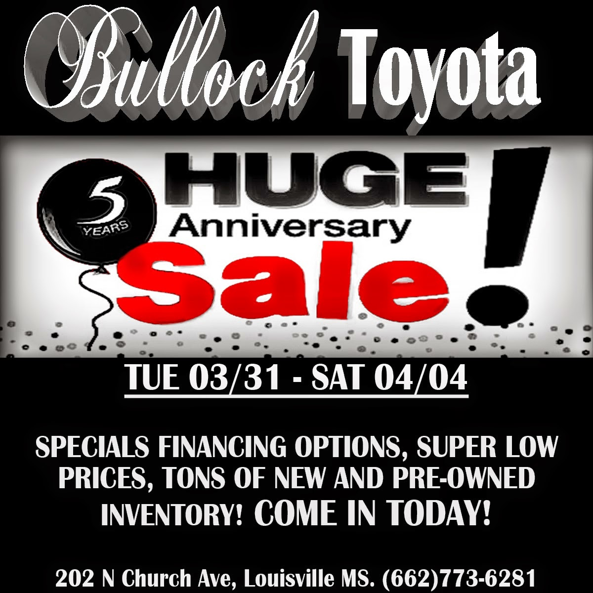 The Huge Sale At Bullock Toyota Continues!!