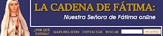 La Cadena de Fátima