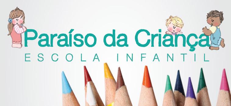 Escola Infantil Paraíso da Criança