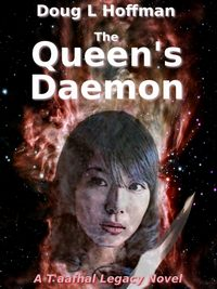 The Queen's Daemon (The T'aafhal Legacy Book 2)