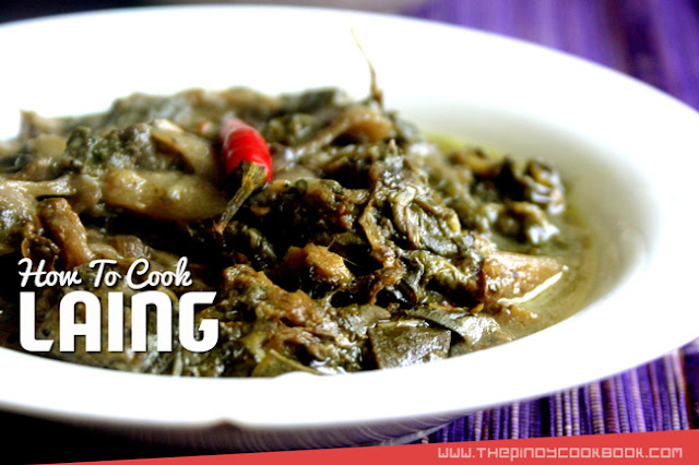 La-ing Laying How to Cook Laing Easily Recipe & Tutorial Ingredients Original Recipe Filipino Pinoy Secret Easy Simple Tasty