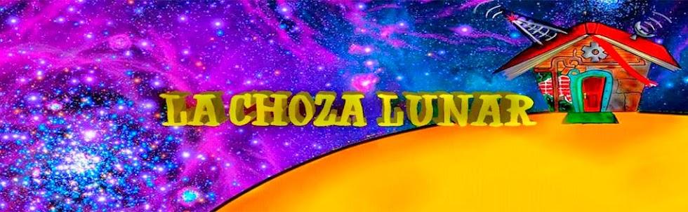 La Choza Lunar