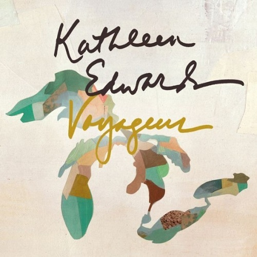 "Kathleen Edwards - ""Voyageur"""