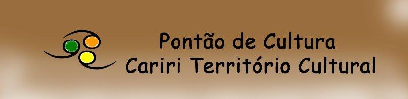 PONTÃO CARIRI TERRITÓRIO CULTURAL
