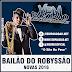 Bailão do Robyssão Novas 2016