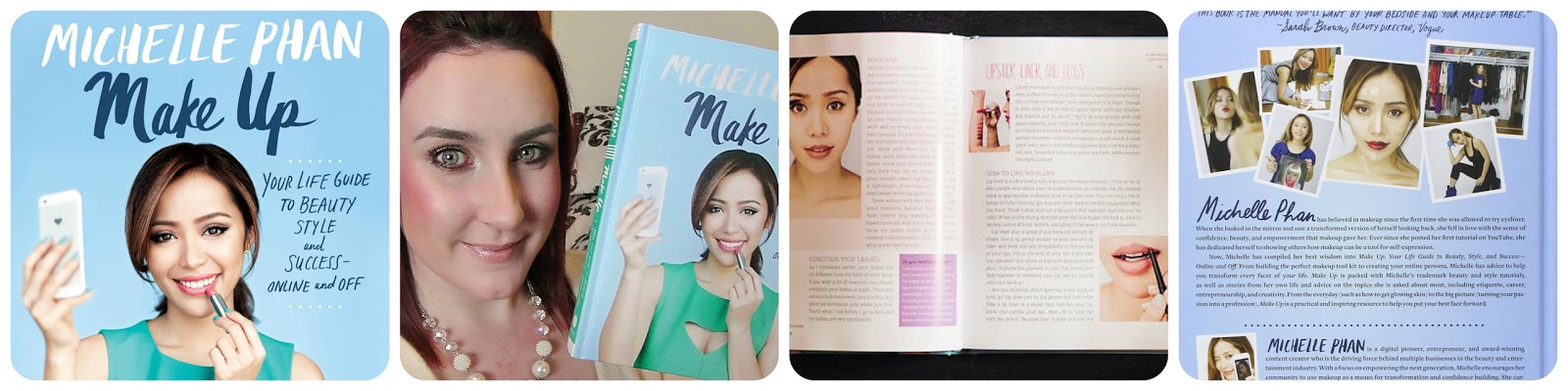 Michelle Phan Book Review - Make Up: Your Life Guide to Beauty, Style, and Success-Online and Off