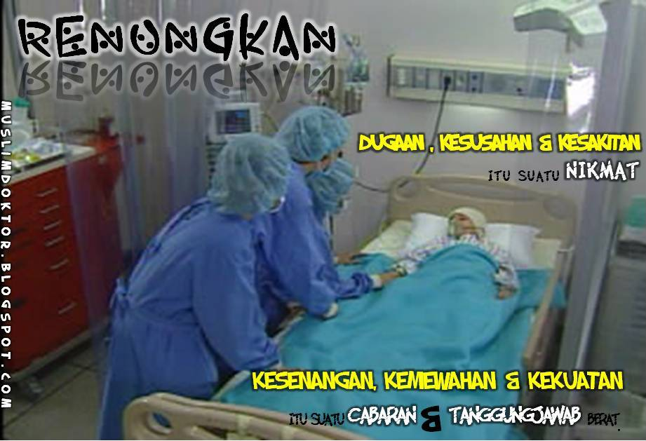 Being A Doctor For Ummah Motivasi Diri Sakit Itu Nikmat Allah