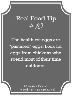 real food tip 10 - pastured eggs | suzyhomemaker.net