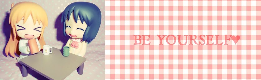 BE YOURSELF♥