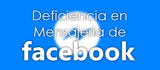 Deficiencias en la mensajería de Facebook