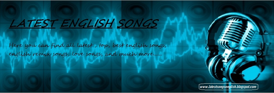 Latest English Songs