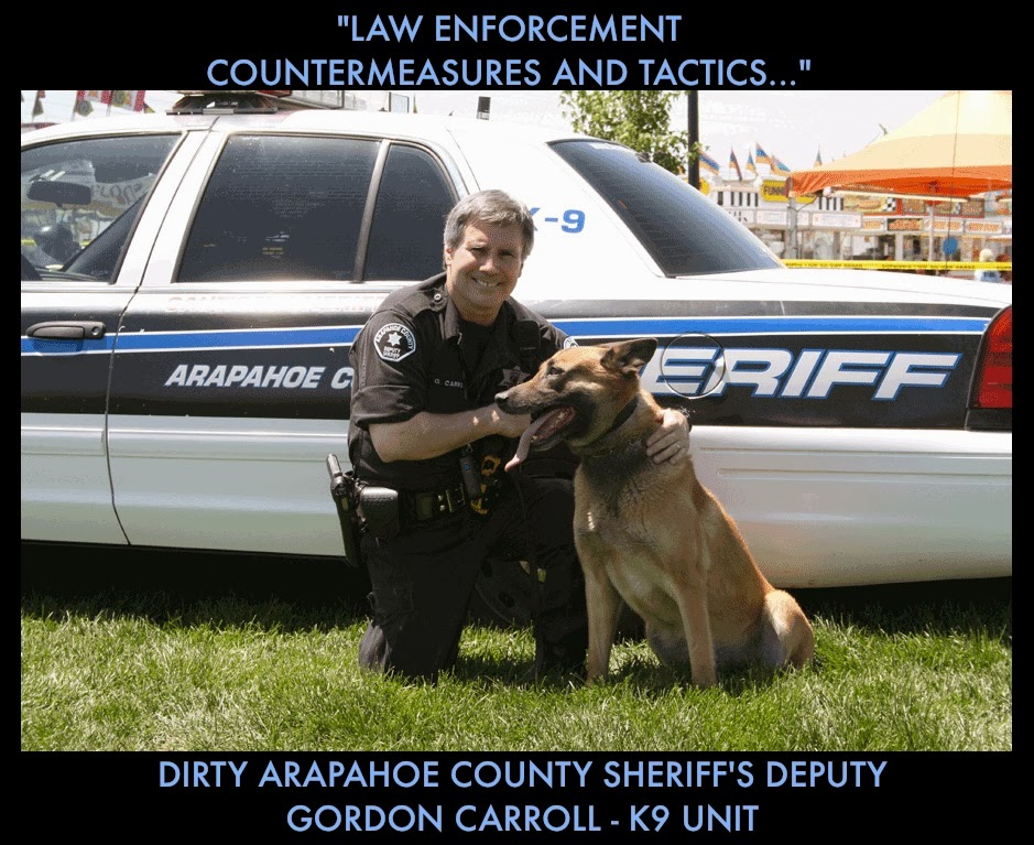 ARAPAHOE COUNTY SHERIFF - DIRTY DEPUTY GORDON CARROLL