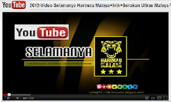 VIDEO: 2012 SELAMANYA HARIMAU MALAYA @ YOUTUBE
